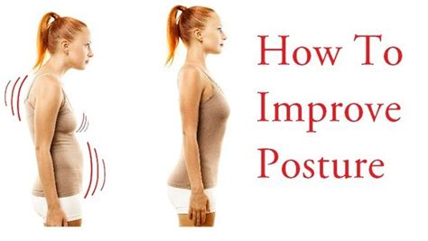 how to better posture how to improve posture at home for and 16 ways