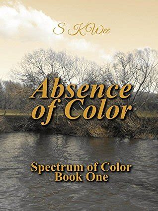 absence of color absence of color spectrum of color 1 by s k wee