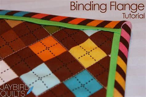 binding flange tutorial jaybird quilts