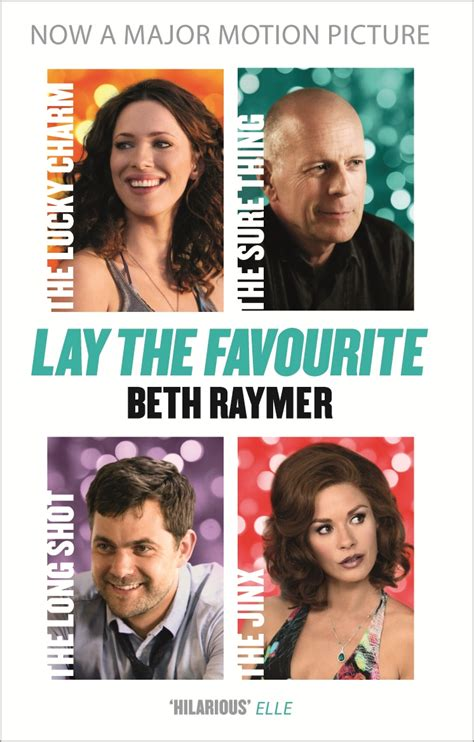 Lay The Favourite By Beth Raymer Penguin Books Australia