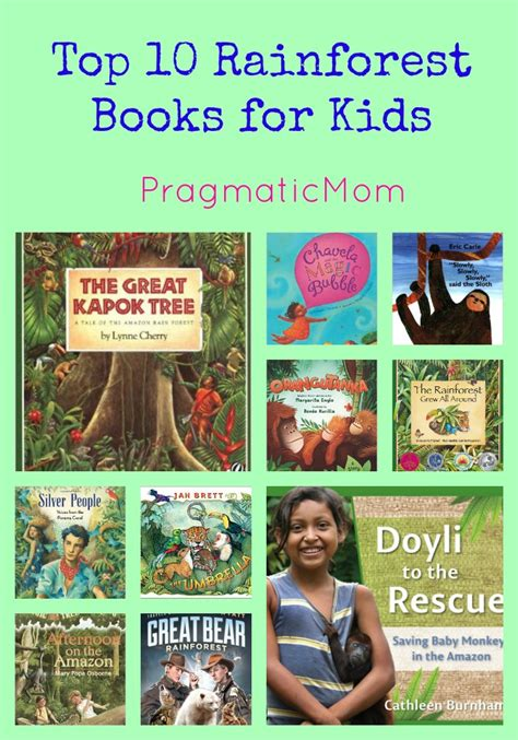 top 10 picture books top 10 rainforest books for pragmaticmom