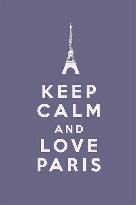 imagenes de keep calm and love paris keep calm and love paris pictures photos and images for