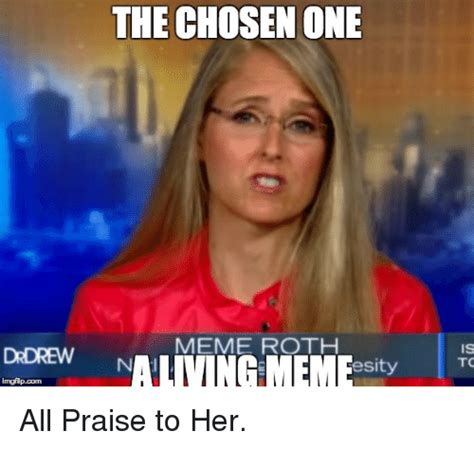 Meme Roth - funny chosen one memes of 2017 on sizzle trusted you