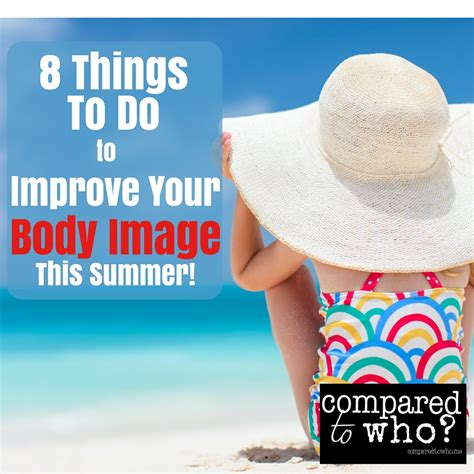 8 Things To Do This Summer by Improve Image This Summer 8 Things To Do Compared