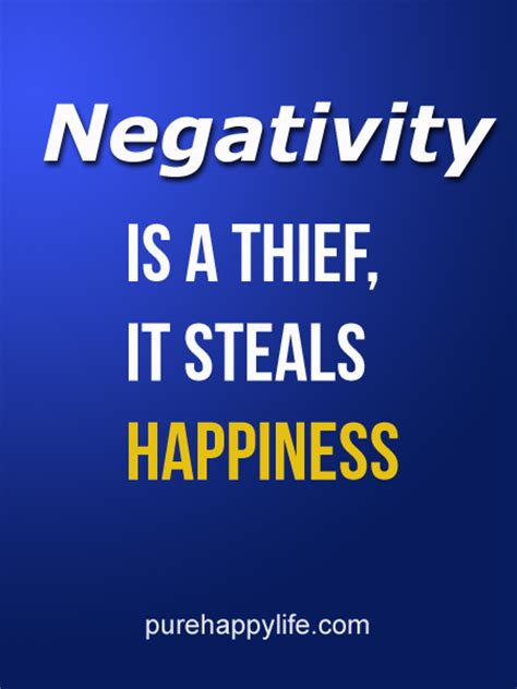 negativity quotes quote negativity is a thief it steals happiness