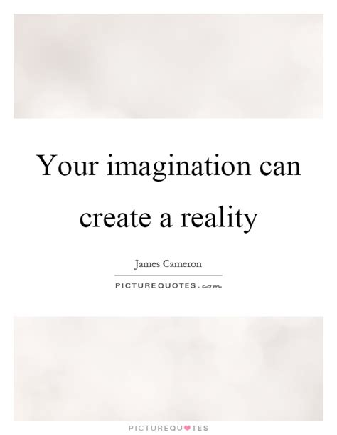 imagination creates reality how to awaken your imagination and realize your dreams books your imagination can create a reality picture quotes