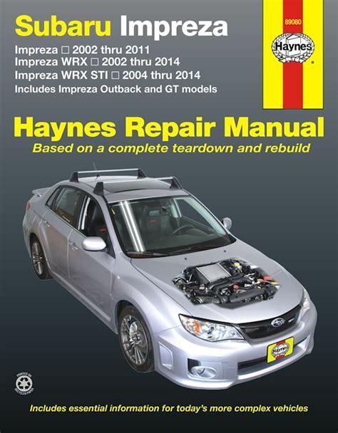 auto manual repair 1993 subaru impreza user handbook subaru impreza wrx wrx sti repair manual 2002 2014