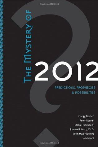Buku The Mystery Of 2012 By Gregg Braden Dkk the mystery of 2012 predictions prophecies possibilities by gregg braden reviews