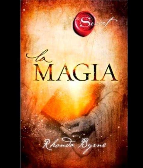 la magia de la 8433018299 abundancia amor y plenitud quot la magia quot por rhonda byrne ebook para descarga