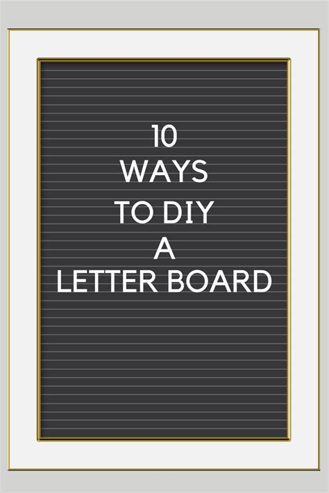 diy letter board 10 ways to diy a letter board mad in crafts