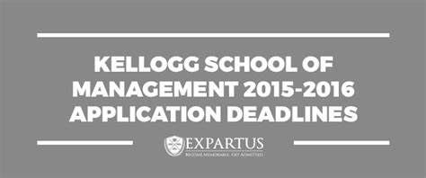 Kellogg Mba Deadlines 2016 kellogg school of management 2015 2016 application deadlines