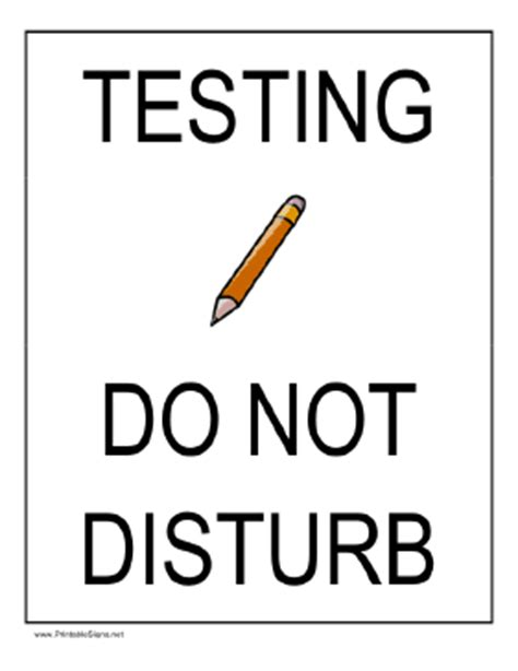 sign template for testing printable testing do not disturb sign
