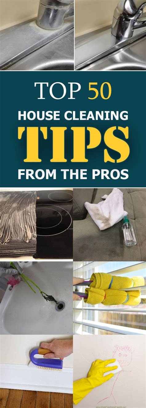 50 Cleaning Tips top 50 house cleaning tips from the pros