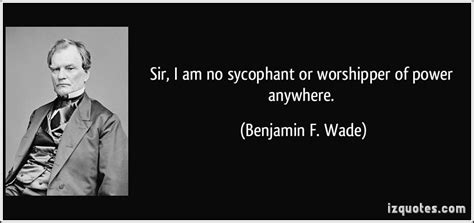 benjamin franklin wade biography benjamin f wade s quotes famous and not much sualci quotes