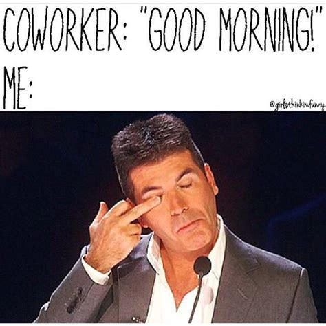 Funny Memes About Coworkers - morning funny coffee goodmorning on instagram