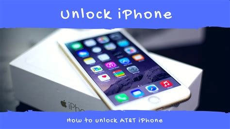 t iphone 6 how to unlock at t iphone 6 iphone 6s plus iphone 7 or 7 plus ieenews