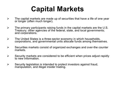 Mba Capital Markets Syllabus by Capital Markets The Capital Markets Are Made Up Of