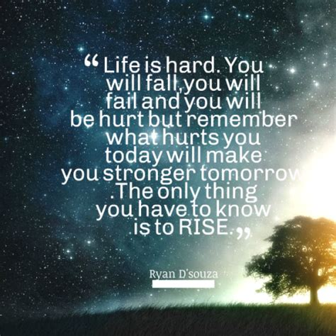 When Life Is Hard Quotes