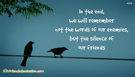 the silence of our friends books friends quotation by martin luther king jr