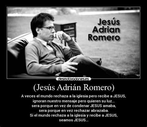 Imagenes De Jesus Adrian Romero Con Frases | jes 250 s adri 225 n romero desmotivaciones