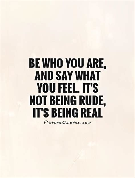 quotes about not being being real quotes and sayings quotesgram