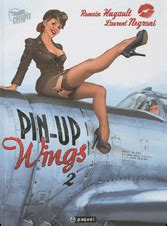 pin up wings tome 2 pin up wings tome 2 romain hugault laurent negroni