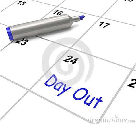 What Calendar Days Means Day Out Calendar Means Excursion Trip Or Stock