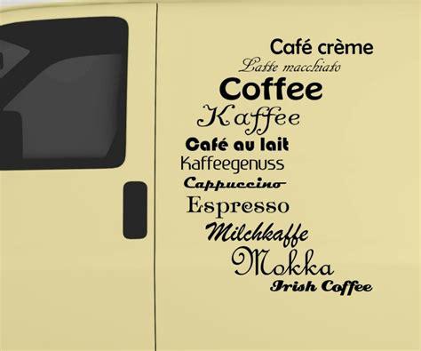 Autoaufkleber Text Drucken by Auto Aufkleber Kaffee Coffee Cappuccino Text Tattoo