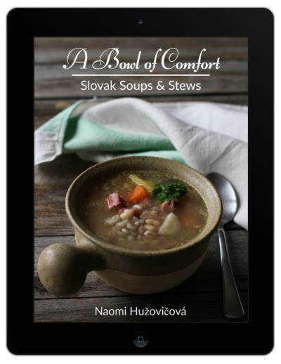 welcome serve recipes that gather and give books slovak traditional soups overview recipe book