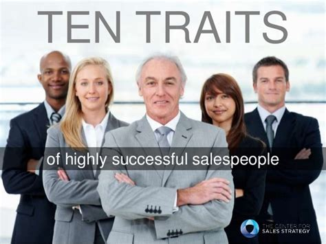 a way out 10 characteristics of highly successful books 10 traits of highly successful salespeople