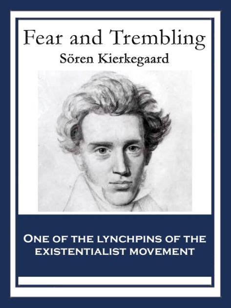 Kierkegaard Fear And Trembling By C Stephen Evans Nook