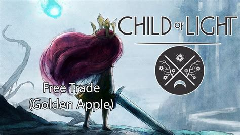 Child Of Light Free Trade by Child Of Light Finish The Lemurian Request Free Trade