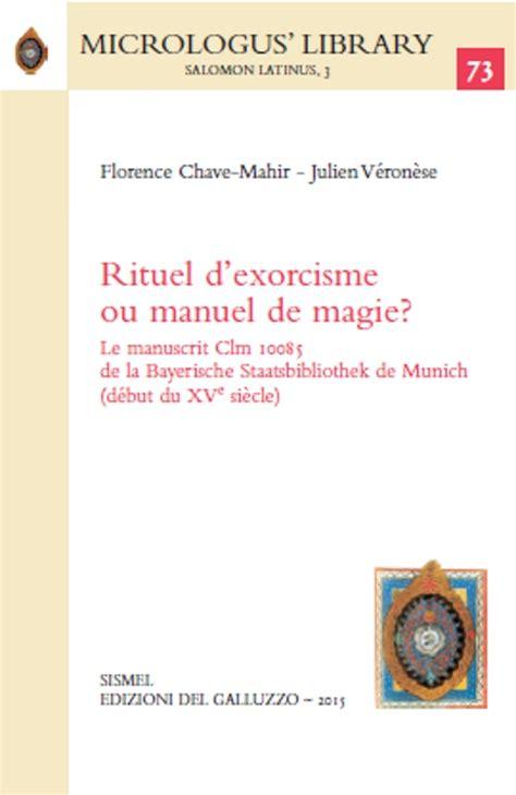 2914303017 manuel d exorcismes de l eglise rituel d exorcisme ou manuel de magie le manuscrit clm