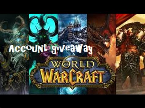 World Of Warcraft Giveaway - world of warcraft account giveaway youtube