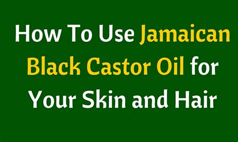 grow your hair faster 15 jamaican black castor oil hair how long does it take castor oil to grow hair how to get