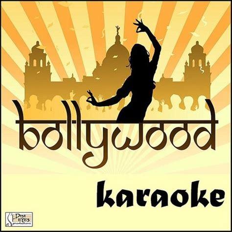 latest bollywood karaoke bollywood karaoke songs download bollywood karaoke mp3