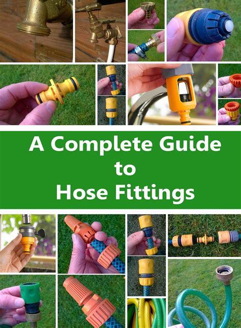 complete guide  garden hose fittings garden hose