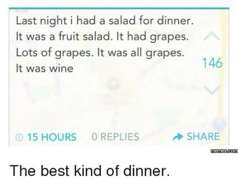 Fruit Salad For Dinner Meme - 25 best memes about best best memes