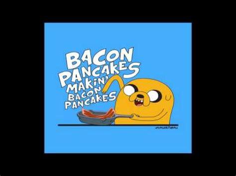 bacon pancakes song remix bacon pancakes jake remix