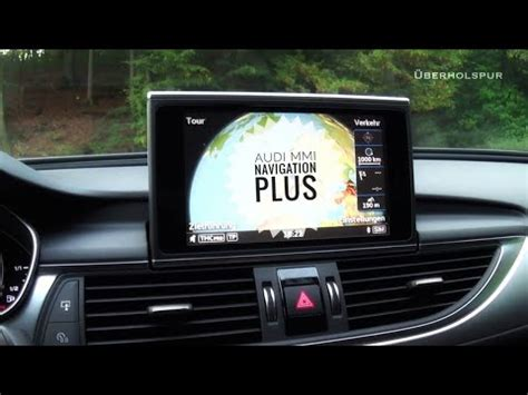 Audi A4 Mmi Navigation Plus by Audi Mmi Navigation Plus Audi A6 C7 Test Erg 228 Nzungsvideo