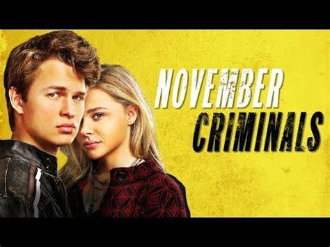 Watch November Criminals 2017 November Criminals 2017 Official Trailer Youtube