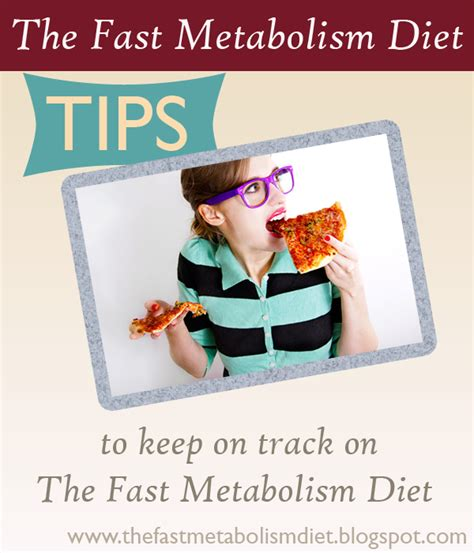 Tips On How To Keep To Your Diet by The Fast Metabolism Diet Tips To Keep On Track On The