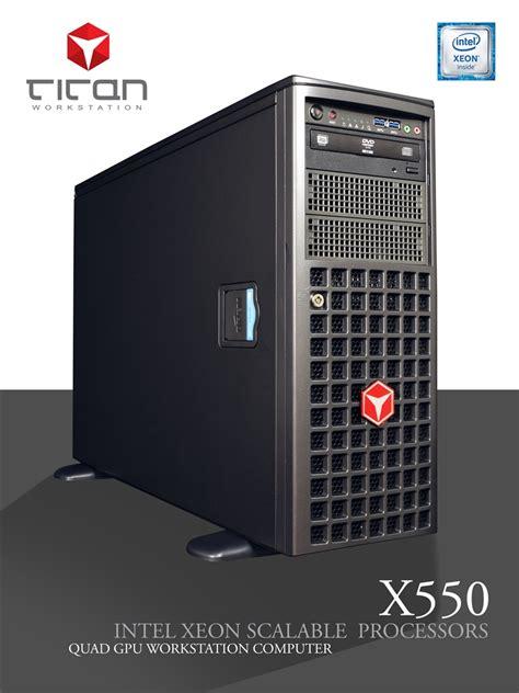 titan  dual cpus intel xeon scalable quad tesla gpu