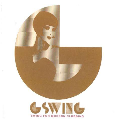 swing songs modern swing for modern clubbing g swing mp3 buy full tracklist