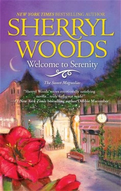 sweet magnolia books welcome to serenity the sweet magnolias 4 by sherryl