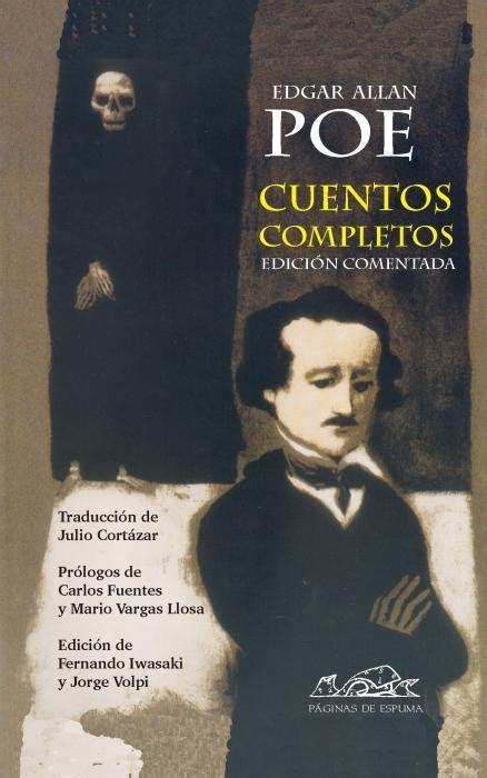 libro cuentos completos the cuentos completos edici 243 n comentada poe edgar allan sinopsis del libro rese 241 as criticas