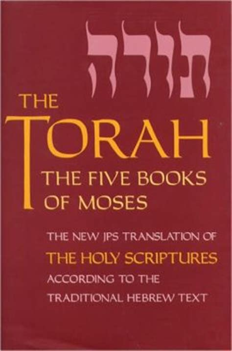 the jews books the torah the five books of moses the new translation of