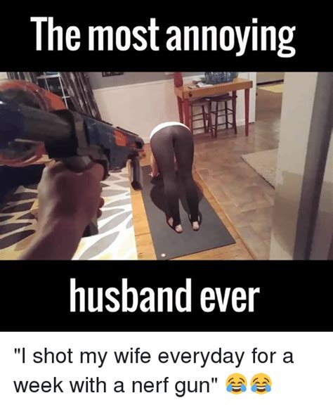Husband Wife Meme - 25 best memes about annoying husband annoying husband memes