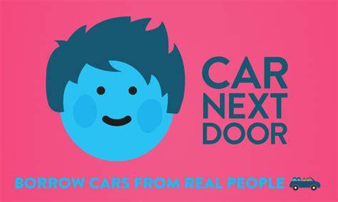 Car Next Door by Meet Carnextdoor A Startup It Big As A Peer To