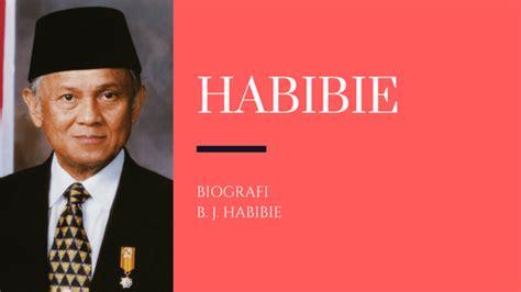 biografi bacharudin jusuf habibie inspiraloka com inspirasi untuk hidup